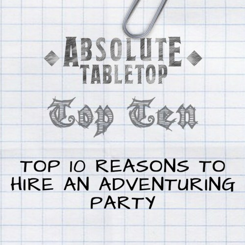 Top 10 Reasons to Hire an Adventuring Party [Free PDF]