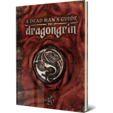 (Pre-Order) A Dead Man's Guide to Dragongrin: 5E Campaign Setting Guide and Worldbuilding Toolkit [Print + PDF]