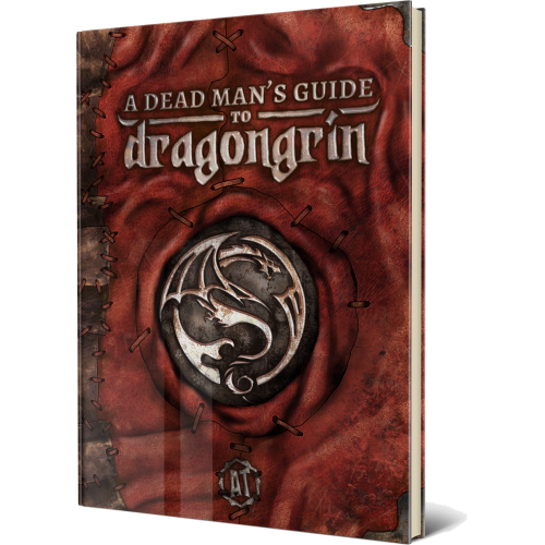 A Dead Man's Guide to Dragongrin: 5E Campaign Setting Guide and Worldbuilding Toolkit Pre-Order [Print + PDF]